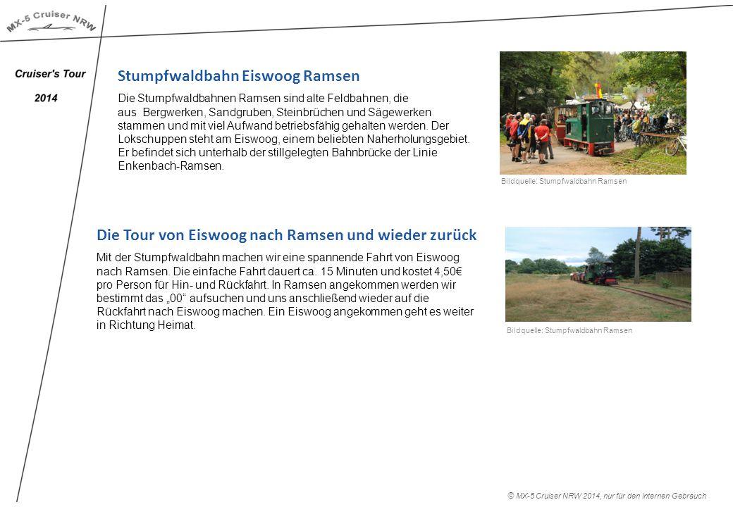 Die Tour von Eiswoog nach Ramsen und wieder zurück Mit der Stumpfwaldbahn machen wir eine spannende Fahrt von Eiswoog nach Ramsen.