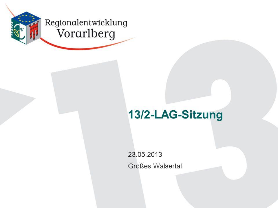 13/2-LAG-Sitzung 23.05.2013 Großes Walsertal
