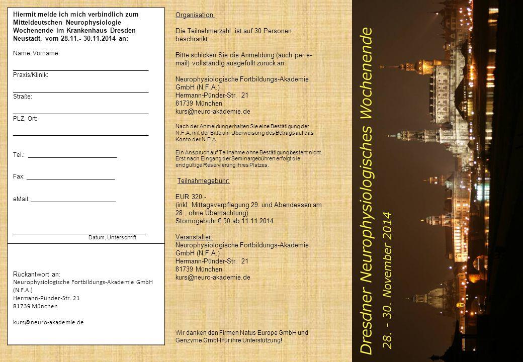 Organisation: Die Teilnehmerzahl ist auf 30 Personen beschränkt. Bitte schicken Sie die Anmeldung (auch per e- mail) vollständig ausgefüllt zurück an:
