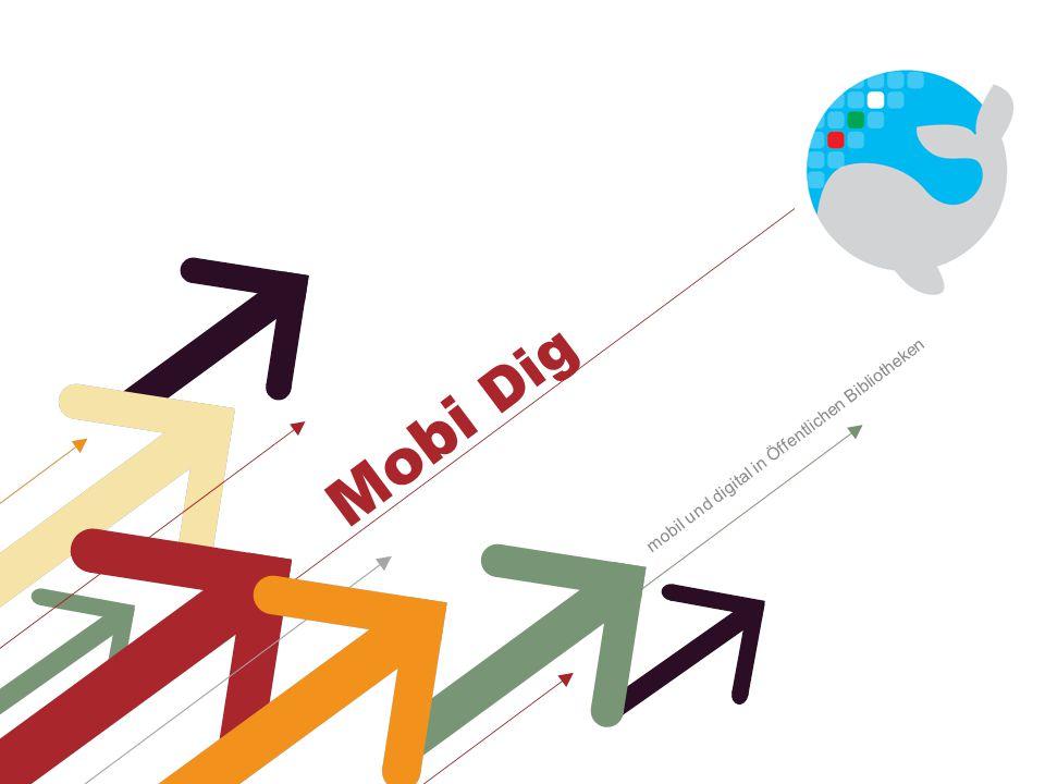 Mobi Dig mobil und digital in Öffentlichen Bibliotheken