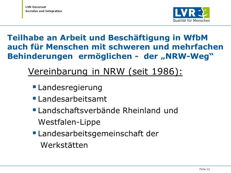 LVR-Dezernat Soziales und Integration Teilhabe an Arbeit und Beschäftigung in WfbM auch für Menschen mit schweren und mehrfachen Behinderungen ermögli