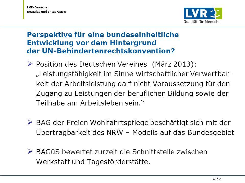 LVR-Dezernat Soziales und Integration Perspektive für eine bundeseinheitliche Entwicklung vor dem Hintergrund der UN-Behindertenrechtskonvention?  Po