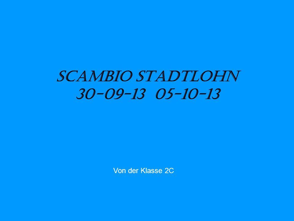 Scambio Stadtlohn 30-09-13 05-10-13 Von der Klasse 2C