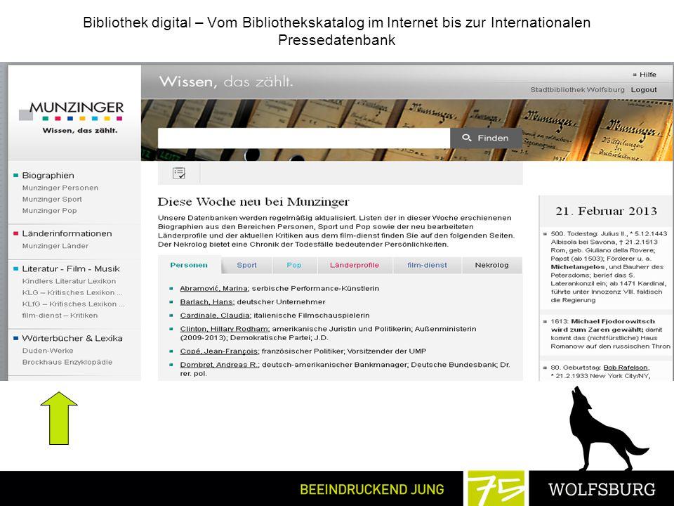 Bibliothek digital – Vom Bibliothekskatalog im Internet bis zur Internationalen Pressedatenbank