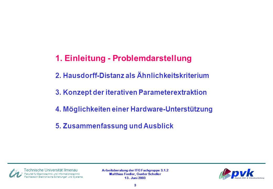 Arbeitsberatung der ITG Fachgruppe 3.1.2 Matthias Fiedler, Gunter Scheller 13. Juni 2003 3 Fakultät für Elektrotechnik und Informationstechnik Fachber