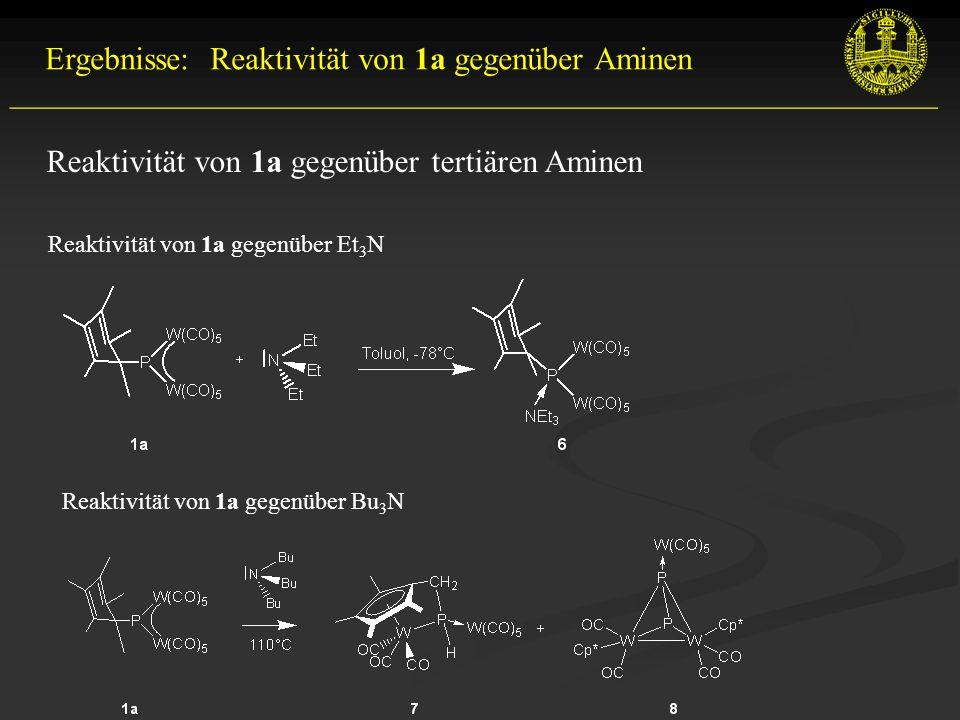 Ergebnisse: Reaktivität von 1a gegenüber Aminen __________________________________________________________ Reaktivität von 1a gegenüber tertiären Aminen Reaktivität von 1a gegenüber Et 3 N Reaktivität von 1a gegenüber Bu 3 N