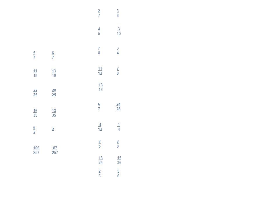 5757 6767 11 19 13 19 22 25 20 25 16 35 13 35 6262 2 106 257 87 257 2727 3838 4545 3 10 7878 3434 11 12 7878 6767 4 12 1 4 24 28 13 16 2525 13 24 15 3