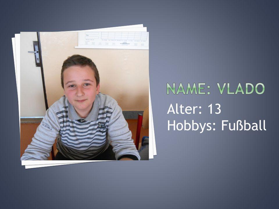 Alter: 13 Hobbys: Fußball