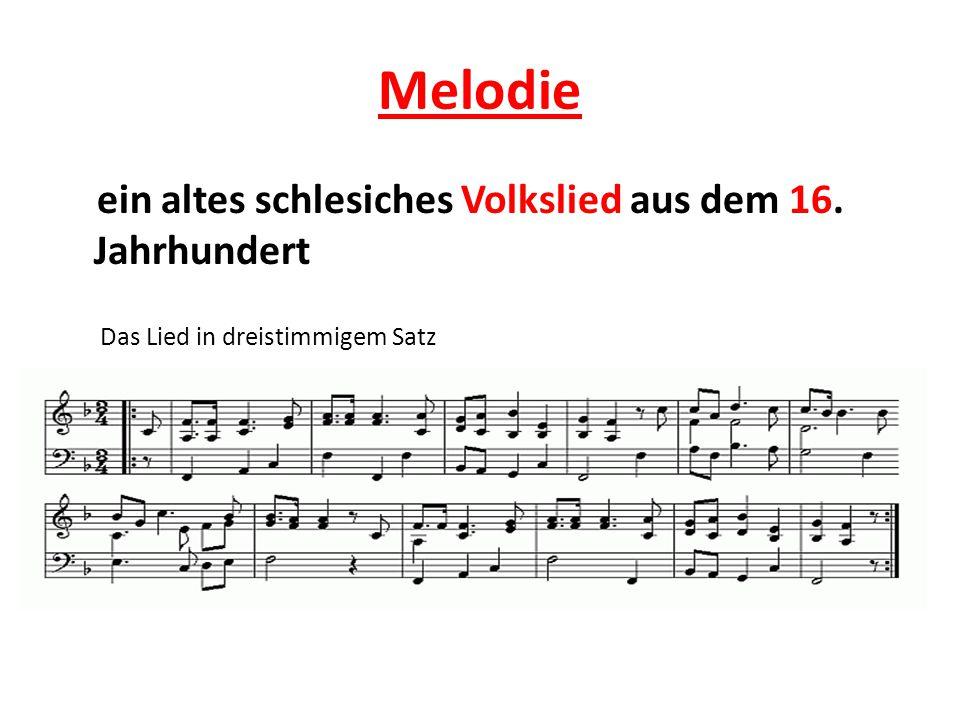 Melodie ein altes schlesiches Volkslied aus dem 16. Jahrhundert Das Lied in dreistimmigem Satz