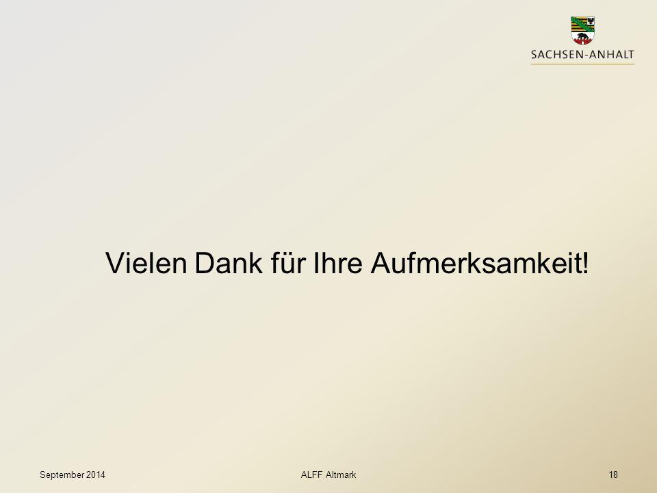Vielen Dank für Ihre Aufmerksamkeit! ALFF AltmarkSeptember 201418
