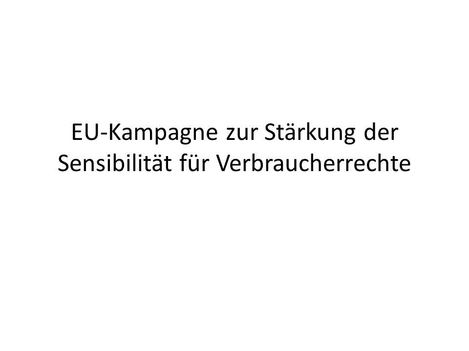 EU-Kampagne zur Stärkung der Sensibilität für Verbraucherrechte