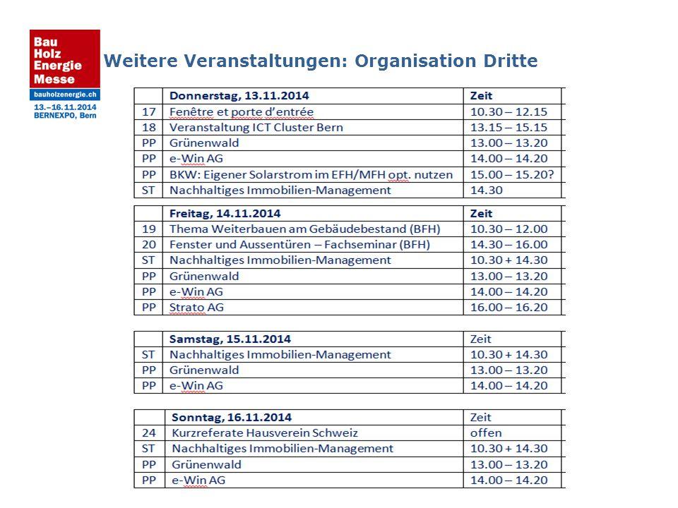 Weitere Veranstaltungen: Organisation Dritte