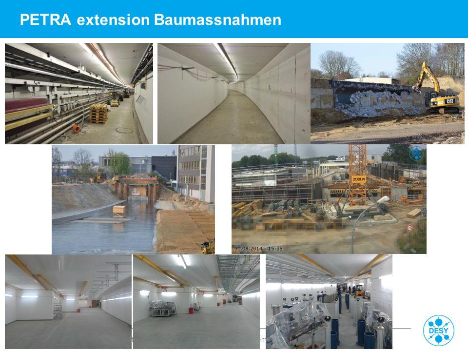 Reinhard Brinkmann | Director Accelerator Division | M-Bereichsversammlung | 1. September 2014 | page 5 PETRA extension Baumassnahmen
