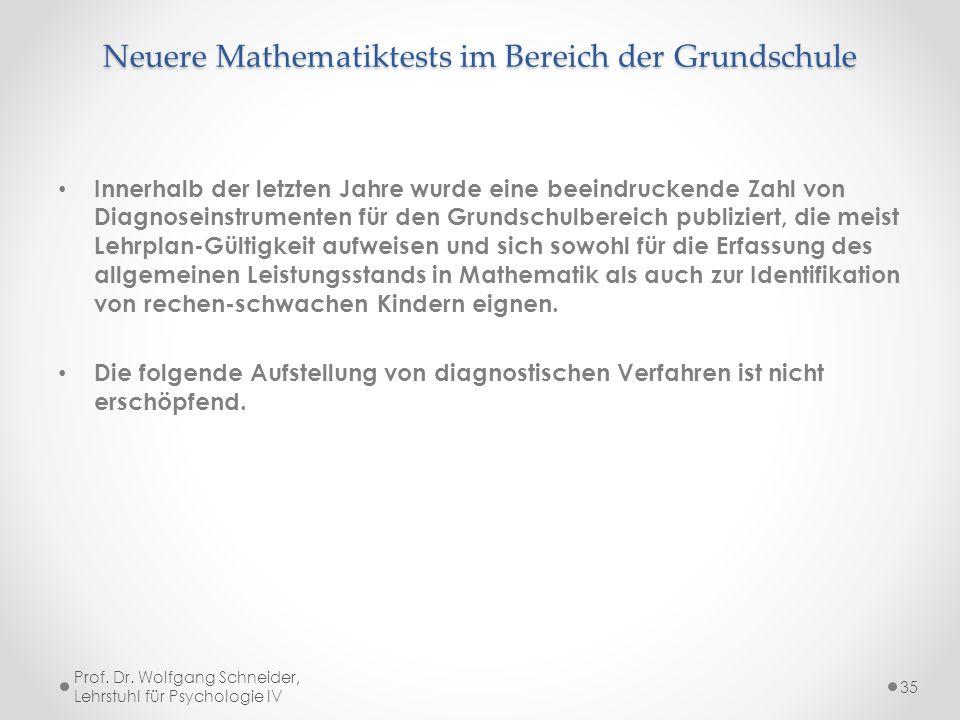Neuere Mathematiktests im Bereich der Grundschule Innerhalb der letzten Jahre wurde eine beeindruckende Zahl von Diagnoseinstrumenten für den Grundsch