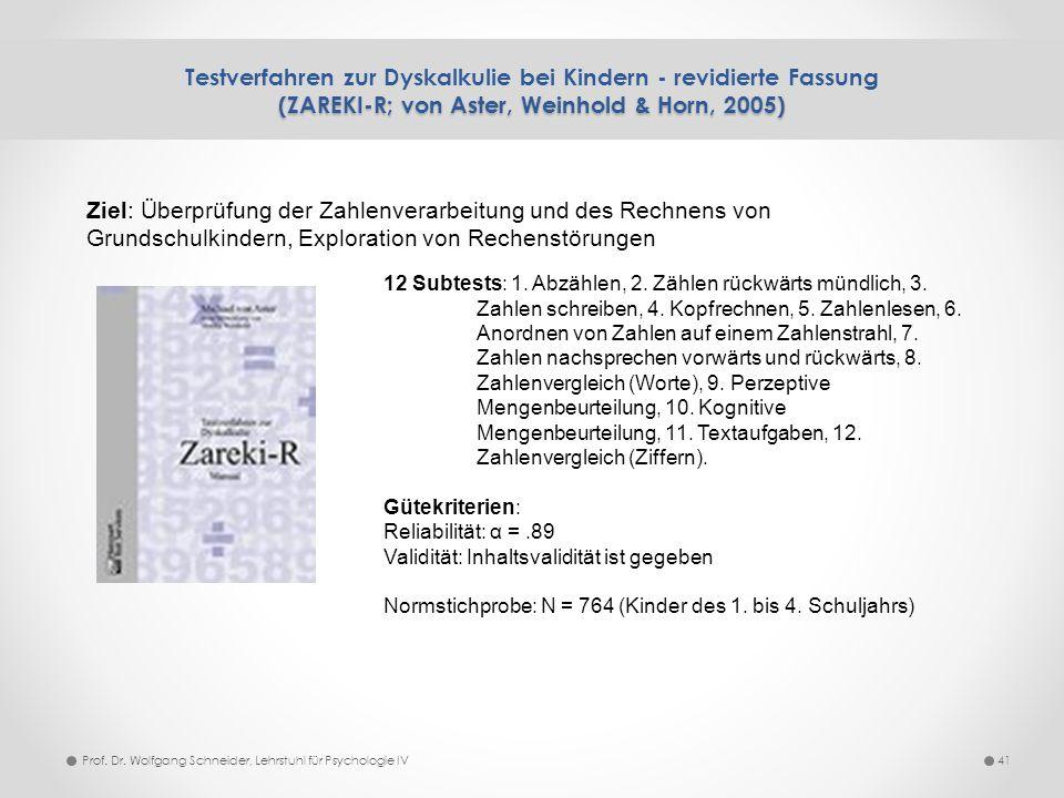 (ZAREKI-R; von Aster, Weinhold & Horn, 2005) Testverfahren zur Dyskalkulie bei Kindern - revidierte Fassung (ZAREKI-R; von Aster, Weinhold & Horn, 200