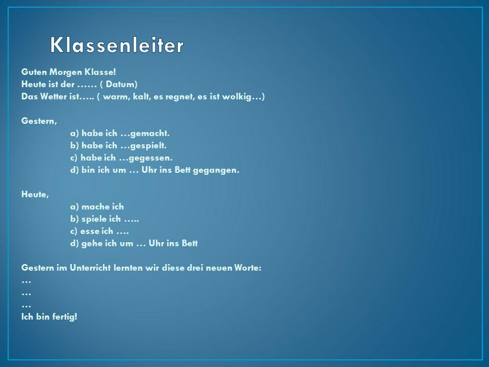 ZeitformPosition 1Verb 1MittelfeldVerb 2 Präsens Heinz Wilhelm hat vier Geschwister.