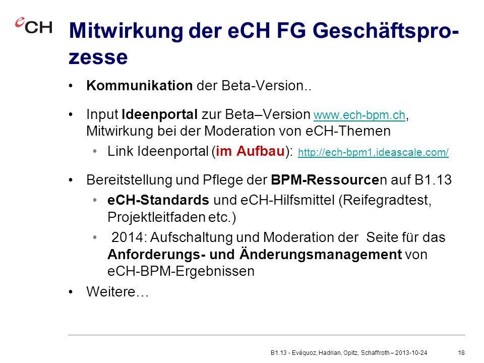 18 Mitwirkung der eCH FG Geschäftspro- zesse Kommunikation der Beta-Version..