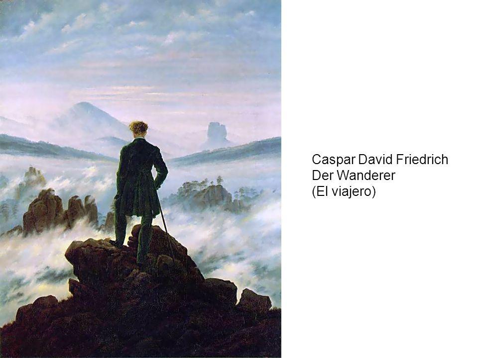 Caspar David Friedrich Der Wanderer (El viajero)