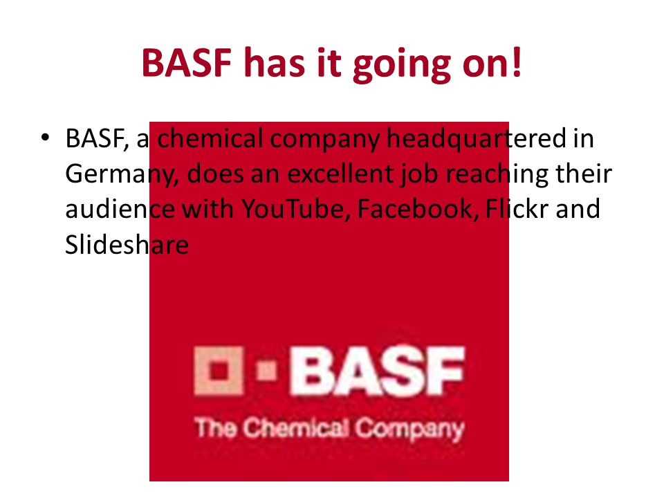 BASF has it going on.