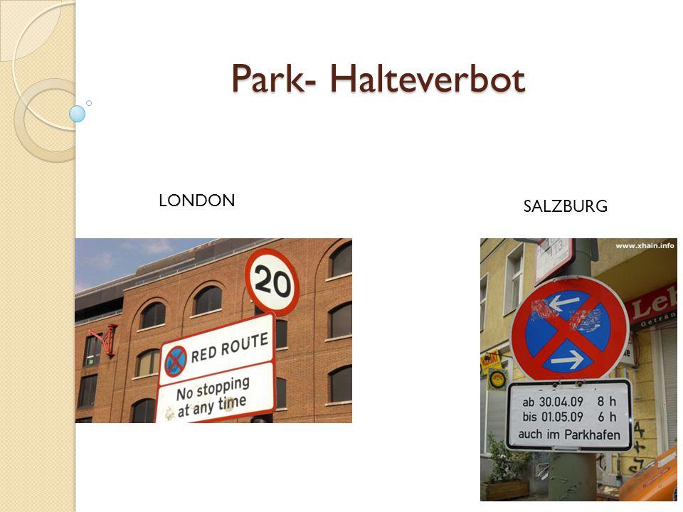 Park- Halteverbot SALZBURG LONDON