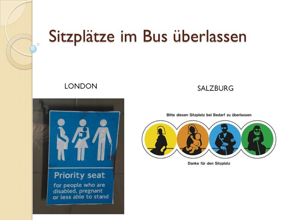Sitzplätze im Bus überlassen LONDON SALZBURG