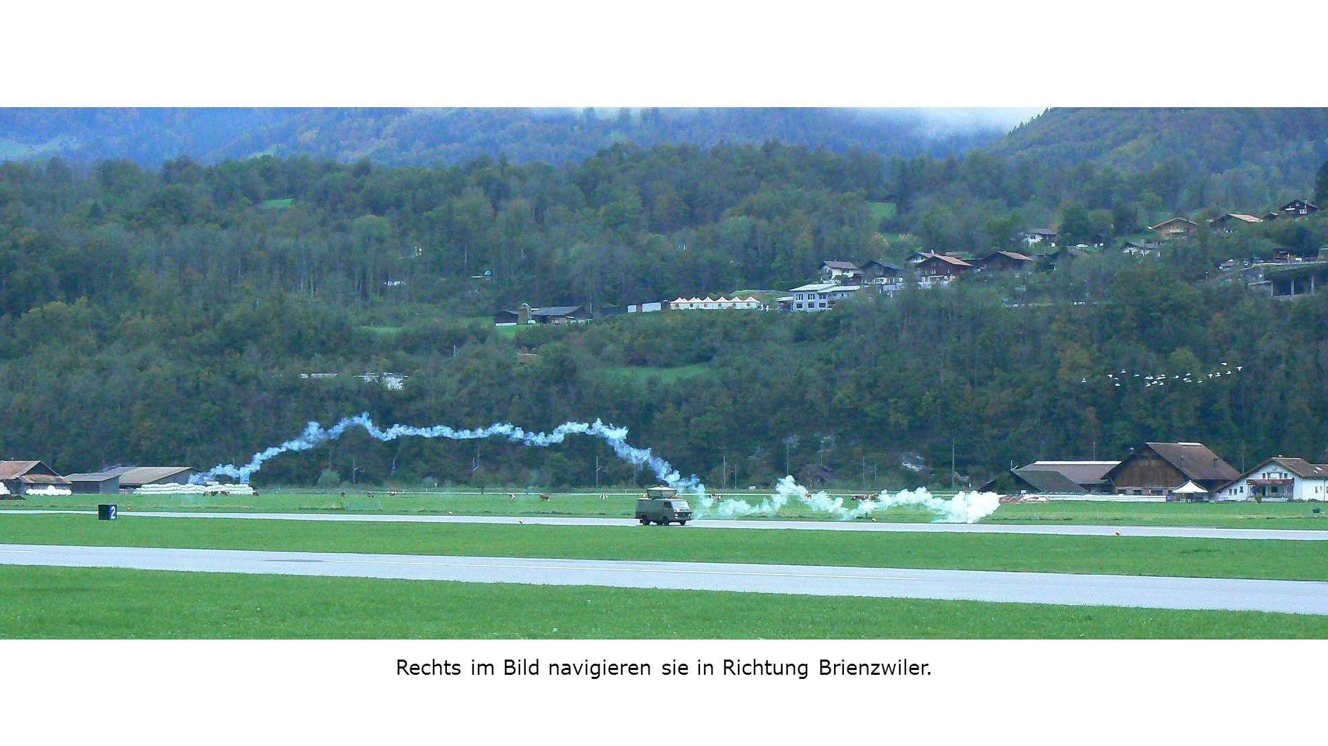 Rechts im Bild navigieren sie in Richtung Brienzwiler.