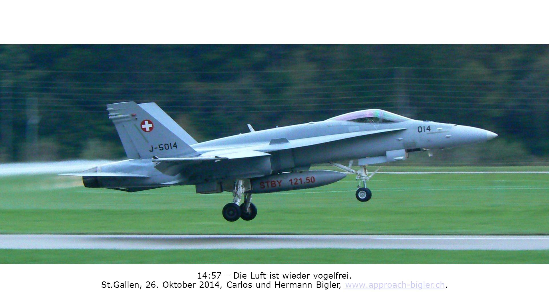 14:57 – Die Luft ist wieder vogelfrei. St.Gallen, 26. Oktober 2014, Carlos und Hermann Bigler, www.approach-bigler.ch.www.approach-bigler.ch