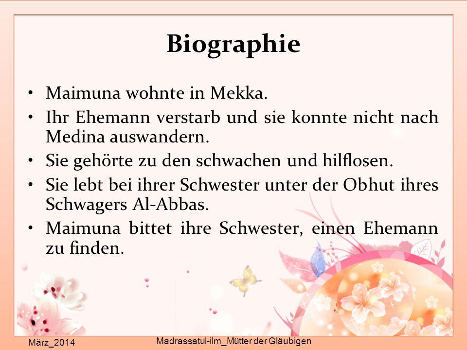 Biographie Maimuna wohnte in Mekka.