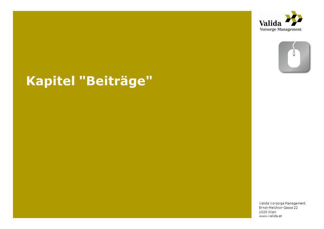 Valida Vorsorge Management Ernst-Melchior-Gasse 22 1020 Wien www.valida.at Kapitel