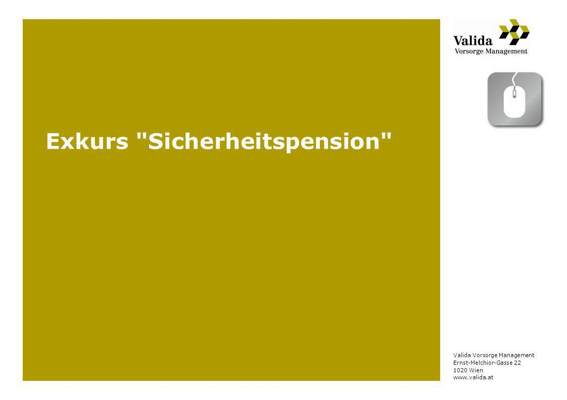 Valida Vorsorge Management Ernst-Melchior-Gasse 22 1020 Wien www.valida.at Exkurs