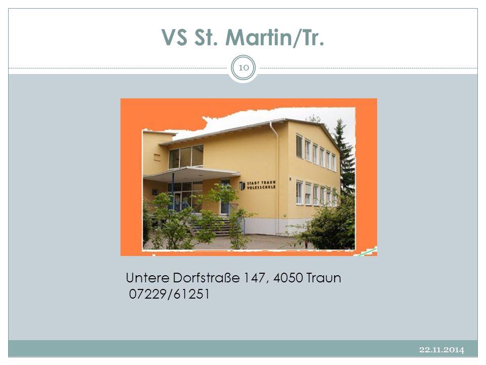 VS St. Martin/Tr. 22.11.2014 10 Untere Dorfstraße 147, 4050 Traun 07229/61251