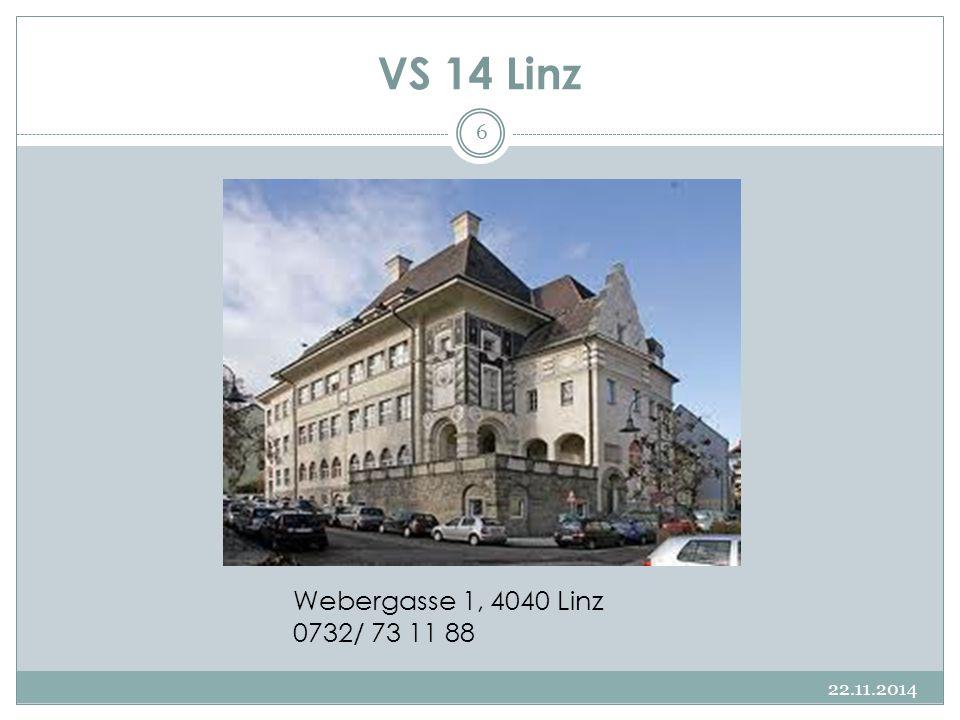 VS 14 Linz 22.11.2014 6 Webergasse 1, 4040 Linz 0732/ 73 11 88