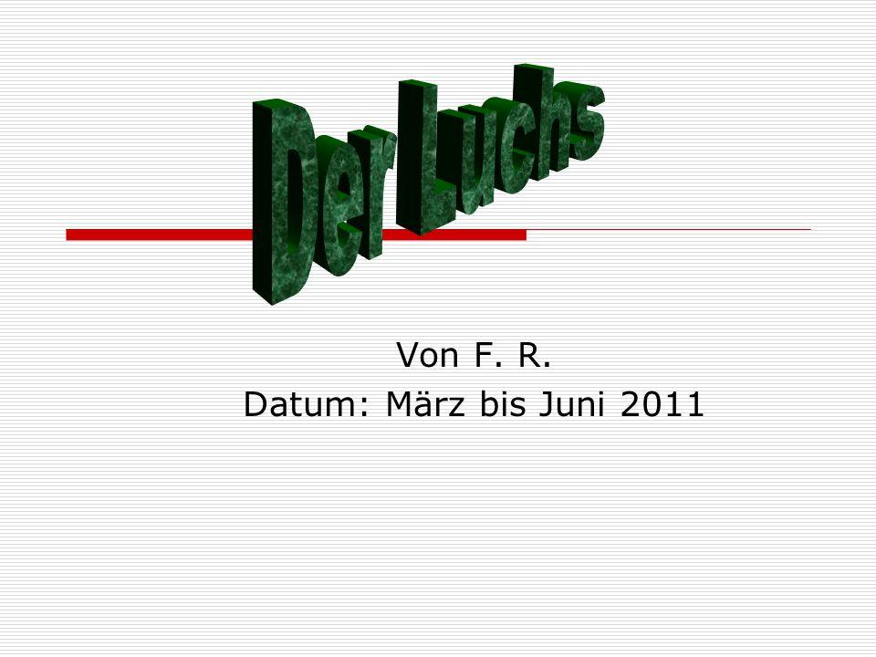 Von F. R. Datum: März bis Juni 2011