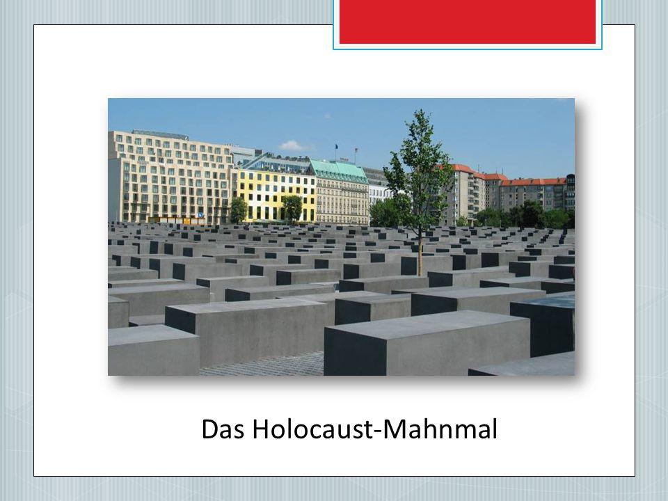 Das Holocaust-Mahnmal