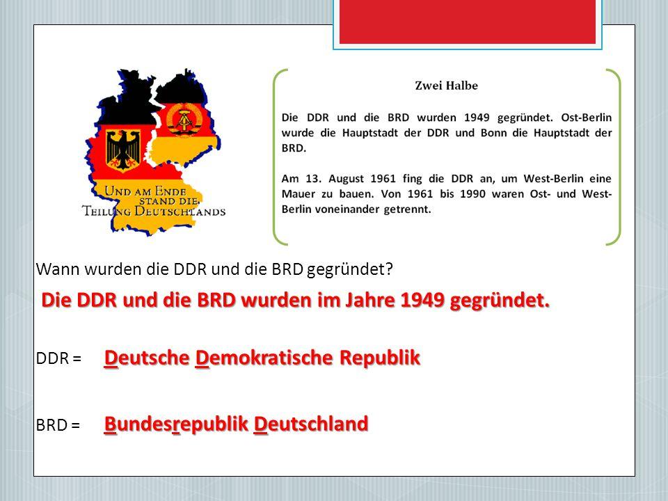 Wann wurden die DDR und die BRD gegründet.
