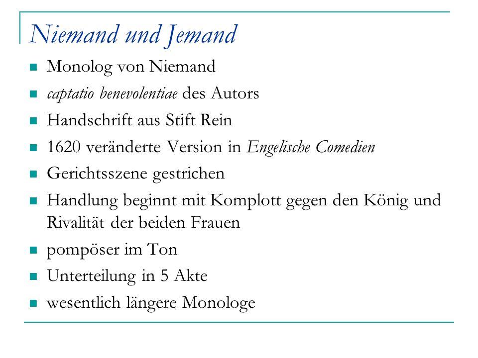 Niemand und Jemand Monolog von Niemand captatio benevolentiae des Autors Handschrift aus Stift Rein 1620 veränderte Version in Engelische Comedien Ger