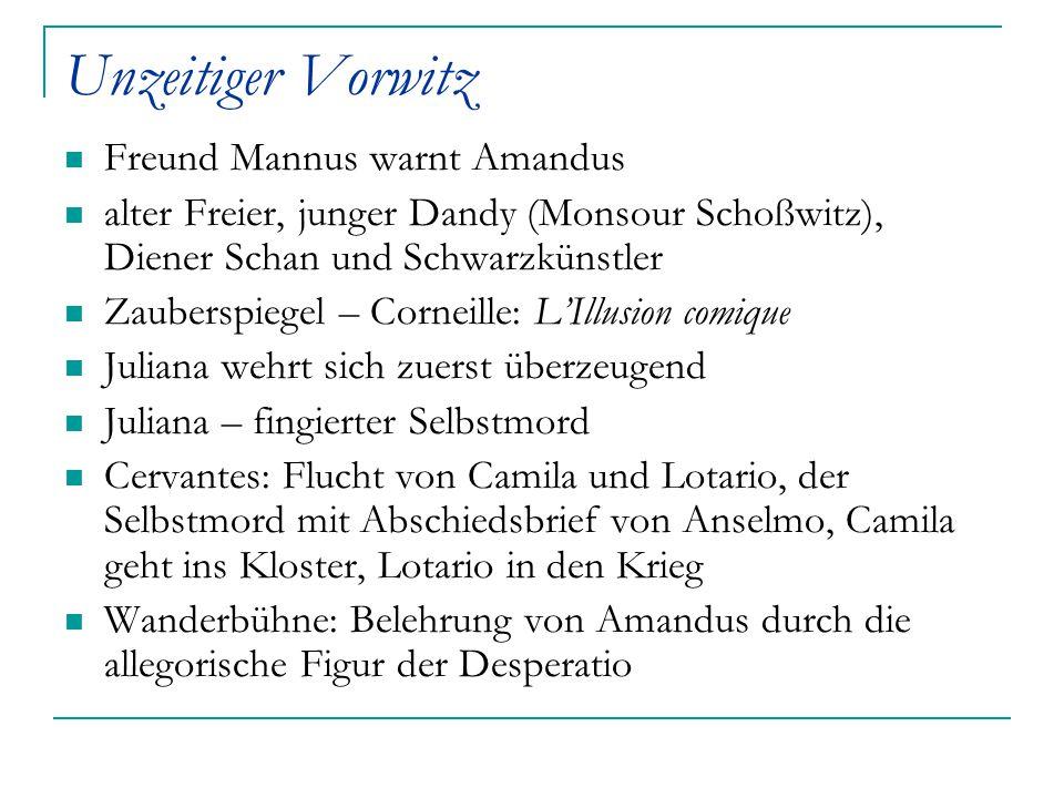 Unzeitiger Vorwitz Freund Mannus warnt Amandus alter Freier, junger Dandy (Monsour Schoßwitz), Diener Schan und Schwarzkünstler Zauberspiegel – Cornei