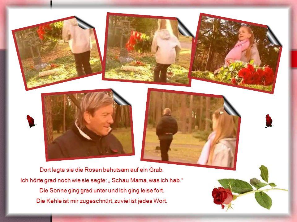 Dort legte sie die Rosen behutsam auf ein Grab.