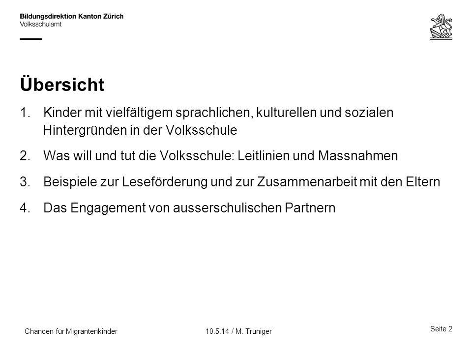 Seite 33 10.5.14 / M. TrunigerChancen für Migrantenkinder