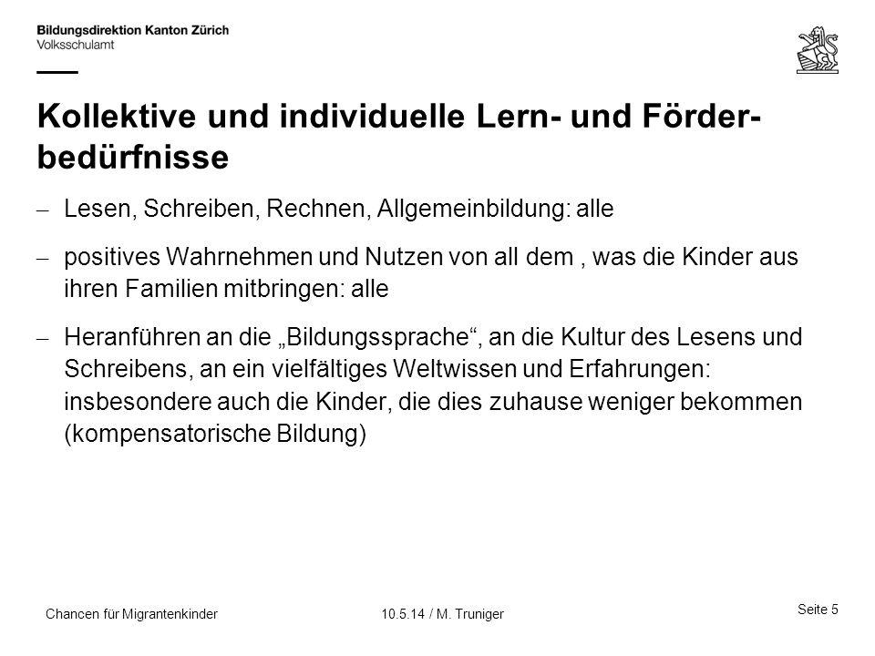 Seite 26 10.5.14 / M. TrunigerChancen für Migrantenkinder