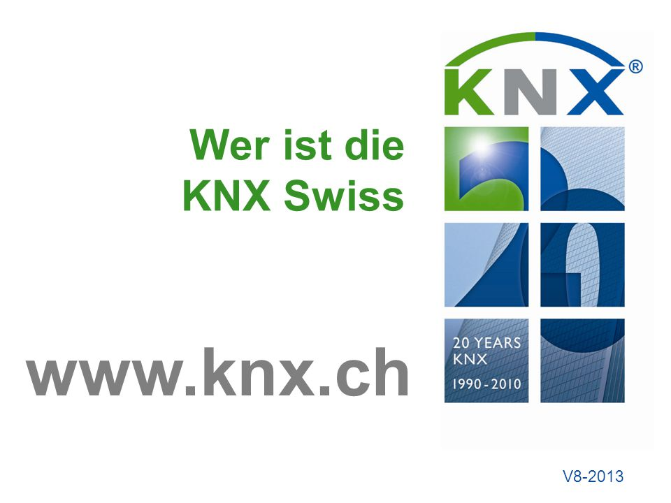 René Senn KNXSwiss Page No.2 November 14 The worldwide STANDARD for home & building control.