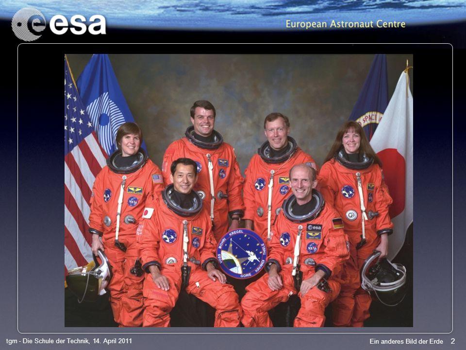 13 tgm - Die Schule der Technik, 14. April 2011 Ein anderes Bild der Erde