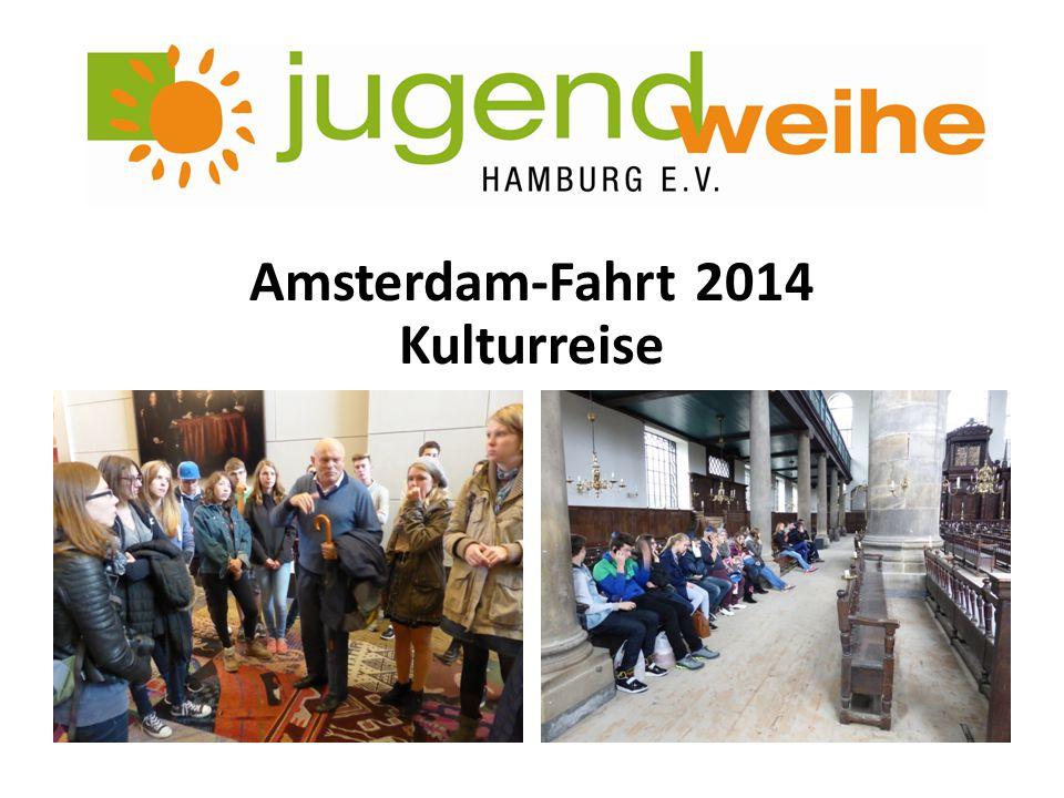 Amsterdam-Fahrt 2014 Kulturreise