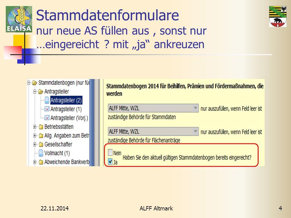 """22.11.2014 ALFF Altmark4 Stammdatenformulare nur neue AS füllen aus, sonst nur …eingereicht ? mit """"ja"""" ankreuzen"""