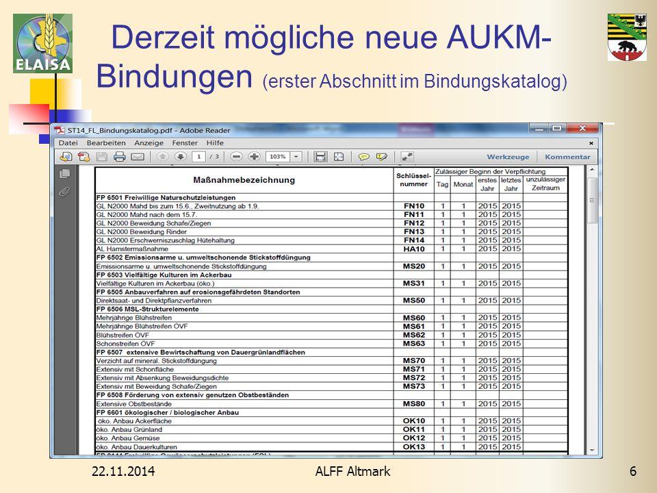 22.11.2014 ALFF Altmark6 Derzeit mögliche neue AUKM- Bindungen (erster Abschnitt im Bindungskatalog)