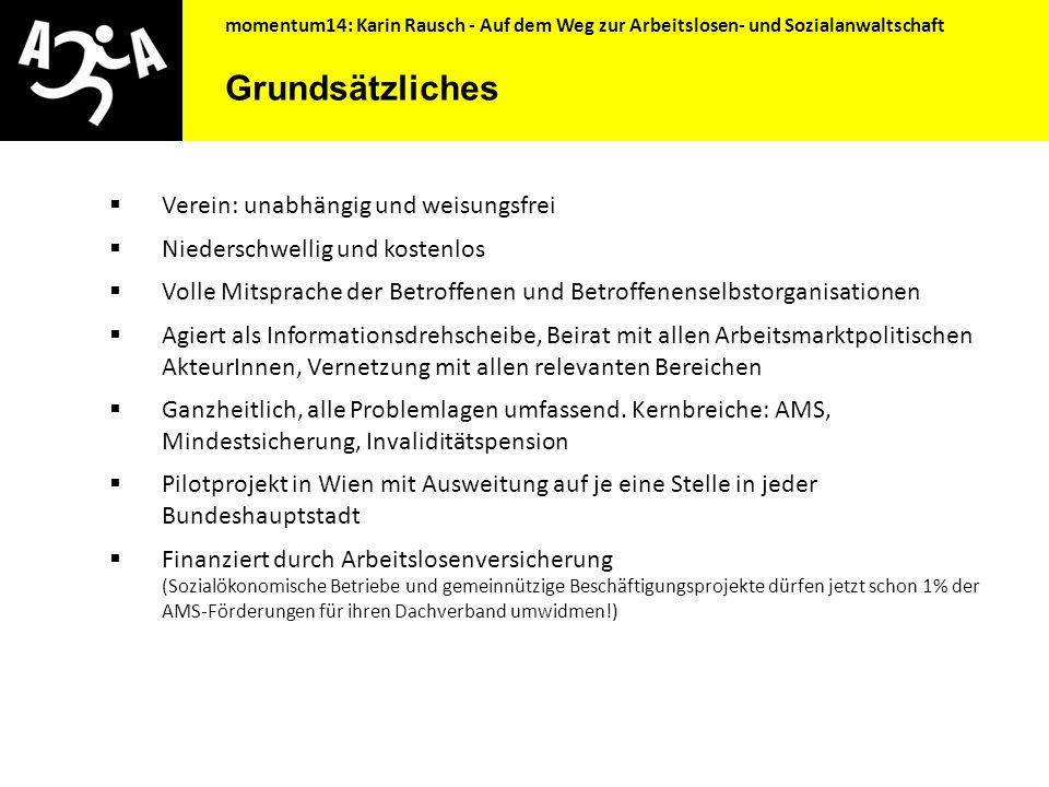 momentum14: Karin Rausch - Auf dem Weg zur Arbeitslosen- und Sozialanwaltschaft ILO Empfehlung 202: Sozialer Basisschutz Ergänzungsvorschlag des UNO M
