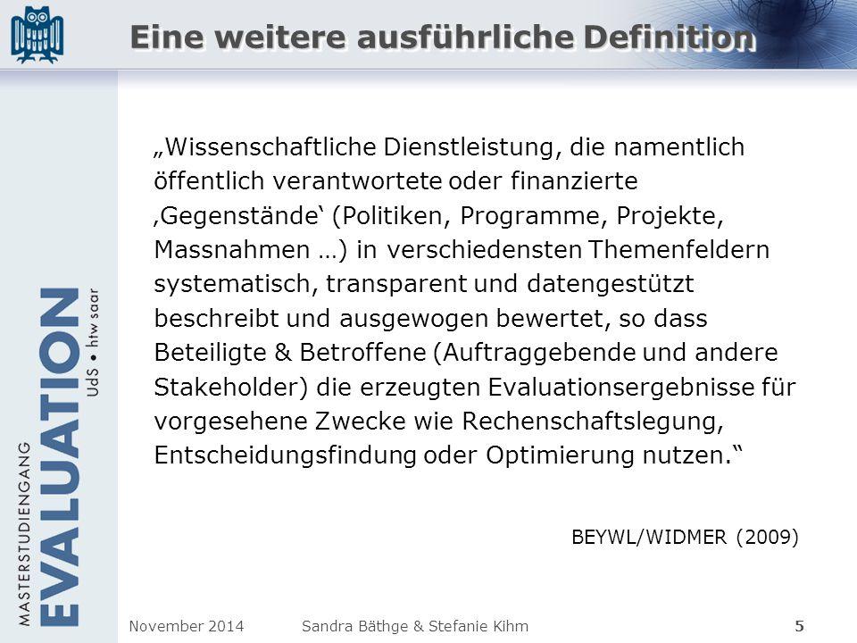 Evaluation Erkenntnis Lernen Kontrolle Legitimität Quelle: Stockmann (2006): S.