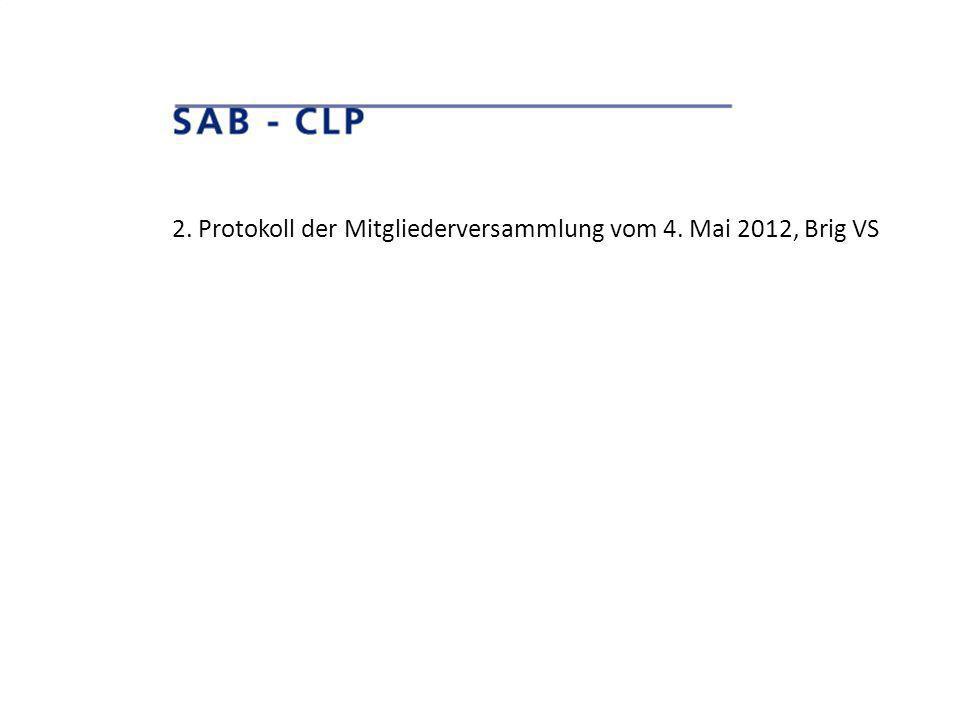2. Protokoll der Mitgliederversammlung vom 4. Mai 2012, Brig VS