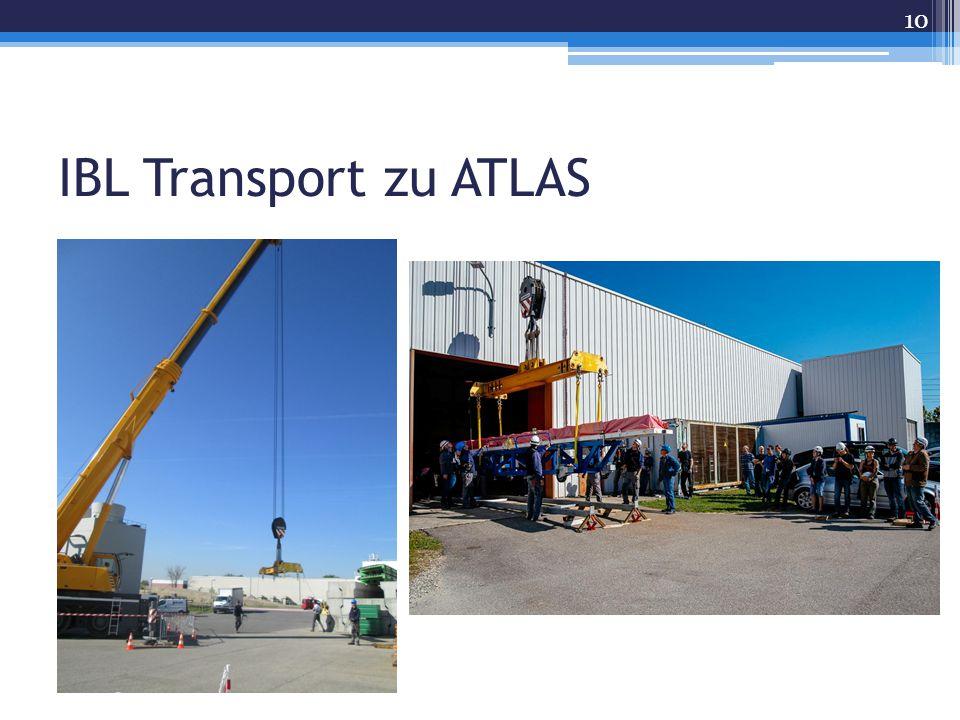IBL Transport zu ATLAS 10