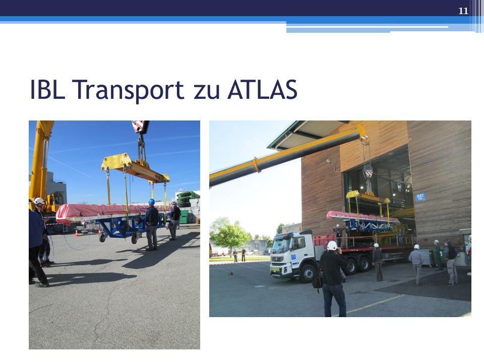 IBL Transport zu ATLAS 11